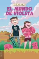 El mundo de Violeta