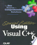 """Using Visual C++ 6"" by Kate Gregory"