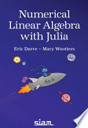 Numerical Linear Algebra with Julia