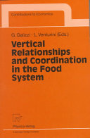 Vertical Relationships and Coordination in the Food System