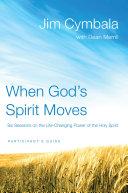 When God's Spirit Moves Participant's Guide