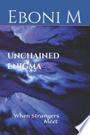 Unchained Enigma