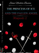 THE PRINCESS OF ICE AND THE FALLEN ANGEL