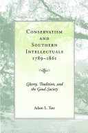 Conservatism and Southern Intellectuals  1789 1861