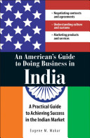 An American s Guide to Doing Business in India