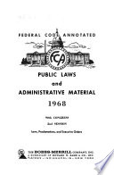Federal Code Annotated, Public Laws and Administrative Material