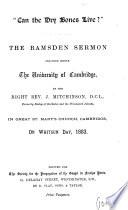 'Can the dry bones live?', the Ramsden sermon