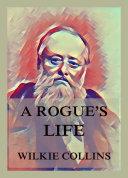 Pdf A Rogue's Life