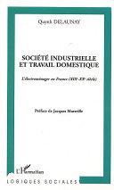 Pdf Société industrielle et travail domestique Telecharger