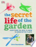The Secret Life Of The Garden
