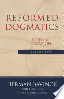 Reformed Dogmatics Volume 2