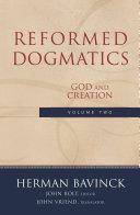 Reformed Dogmatics : Volume 2
