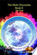 The Mole Chronicles - Book II: the Gate
