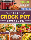 The Crock Pot Cookbook