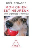 Mon chien est heureux Pdf/ePub eBook