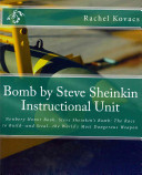 Bomb by Steve Sheinkin Instructional Unit