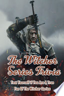 The Witcher Series Trivia