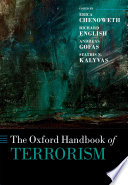 """The Oxford Handbook of Terrorism"" by Erica Chenoweth, Richard English, Andreas Gofas, Stathis N. Kalyvas"