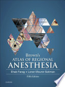 Brown S Atlas Of Regional Anesthesia E Book Book PDF