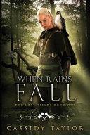 When Rains Fall