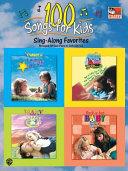 100 Songs for Kids  Sing Along Favorites