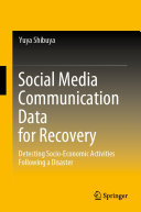 Social Media Communication Data for Recovery