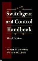 Switchgear and Control Handbook