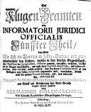 Der Kluge Beamte Oder Informatorium Iuridicum Officiale, ... Theil