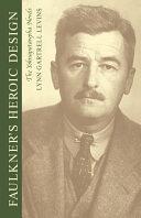 Faulkner s Heroic Design