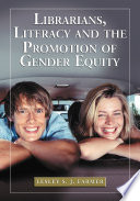 Librarians Literacy And The Promotion Of Gender Equity