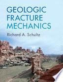 Geologic Fracture Mechanics Book PDF