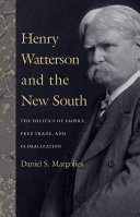 Henry Watterson and the New South