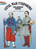 Civil War Uniforms Coloring Book