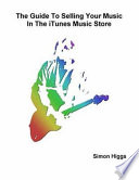 The Guide To Selling Your Music In The Itunes Music Store