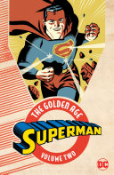 Superman: The Golden Age Vol. 2 [Pdf/ePub] eBook