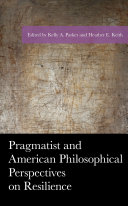 Pragmatist and American Philosophical Perspectives on Resilience