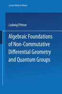Algebraic Foundations of Non Commutative Differential Geometry and Quantum Groups