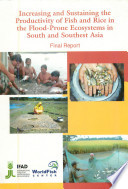 Increasing and sustaining the productivity of fish and rice in the flood prone ecosystems in south and southeast Asia  Tag 350  Book