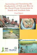 Increasing and sustaining the productivity of fish and rice in the flood-prone ecosystems in south and southeast Asia (Tag 350)