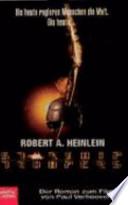 Starship Troopers  : der Roman zum Film von Paul Verhoeven