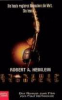 Starship Troopers: der Roman zum Film von Paul Verhoeven