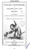 Punch's pantomime; or, Harlequin king John and Magna charta, by the writers of Punch, or, The London charivari