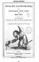 Punch s pantomime  or  Harlequin king John and Magna charta  by the writers of Punch  or  The London charivari