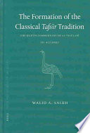 The Formation of the Classical Tafs  r Tradition