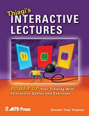 Thiagi's Interactive Lectures: Power Up Your Training with ...