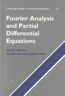 Fourier Analysis and Partial Differential Equations