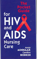 The Pocket Guide for HIV and AIDS Nursing Care