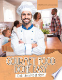 Gourmet Food Done Easy Book