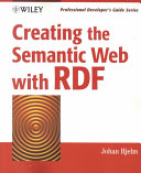 Creating the Semantic Web with RDF Book