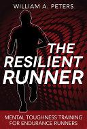 The Resilient Runner